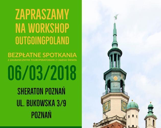 Workshop OUTgoingPOLAND 2018 – 6 marca 2018 roku w Hotelu Sheraton