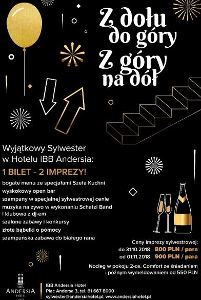 """Wyjątkowy Sylwester w Hotelu IBB Andersia – 1 bilet – 2 imprezy !!!!!!!  – """"Z dołu do góry, z góry na dół"""" – zapraszamy"""