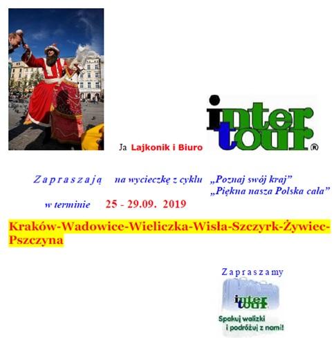 Wycieczka do Krakowa z biurem podróży INTERTOUR z Piły – Zapraszamy !!!!!!!!!!!!!!!!!!!   – Kraków – Wadowice – Wieliczka – Wisła – Szczyrk – Żywiec – Pszczyna