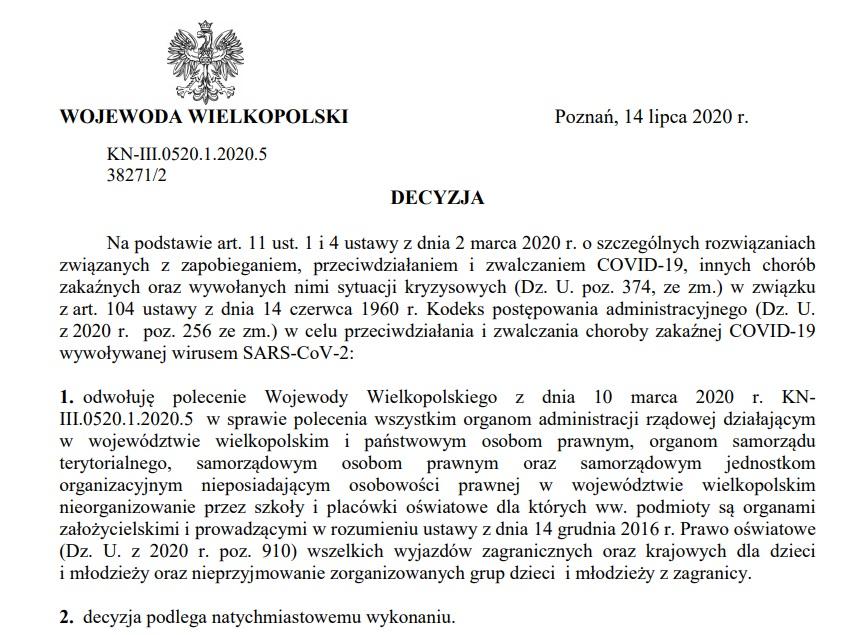 Zakaz organizowania wycieczek szkolnych odwołany  decyzją z dnia 14 lipca br.