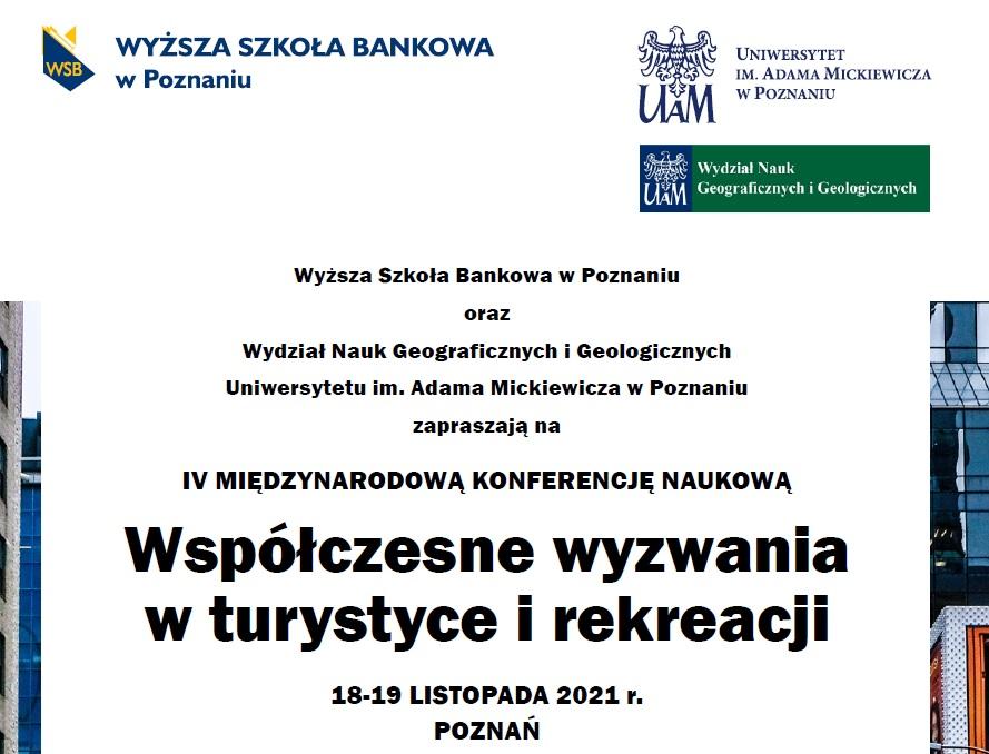 """IV MIĘDZYNARODOWA KONFERENCJA NAUKOWA """"Współczesne wyzwania w turystyce i rekreacji"""" (18-19 listopada 2021 r.)"""